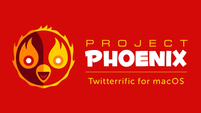 Twitterrific for Mac: Project Phoenix