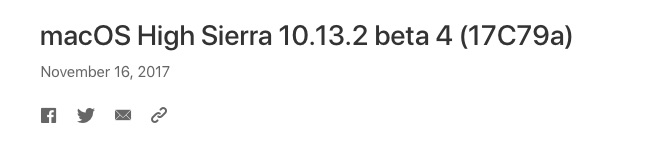 macOS High Sierra 10.13.2 beta 4 (17C79a) November 16, 2017