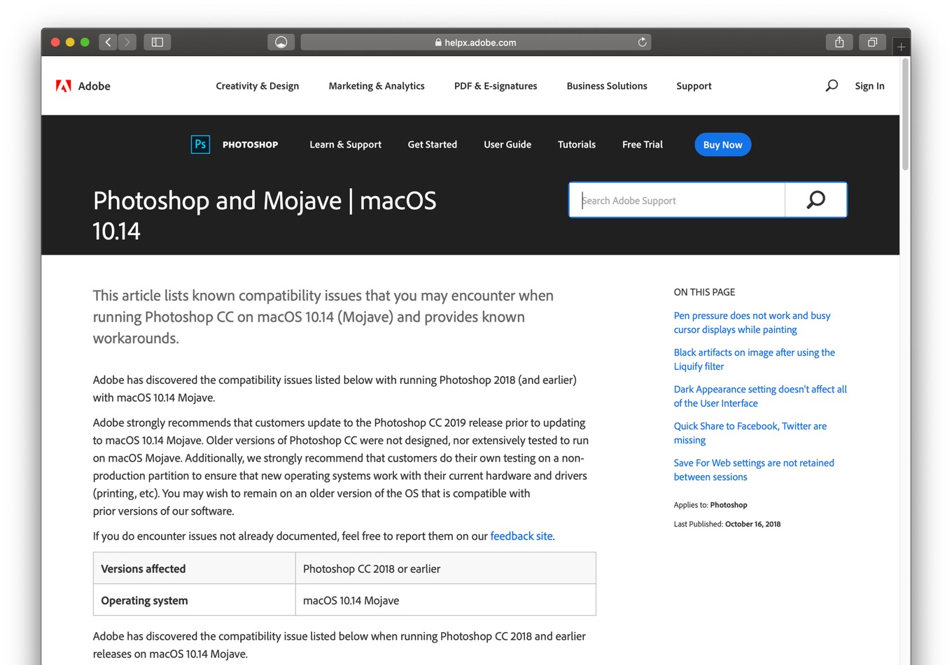Adobe strongly recommends that customers update to the Photoshop CC 2019 release prior to updating to macOS 10.14 Mojave.