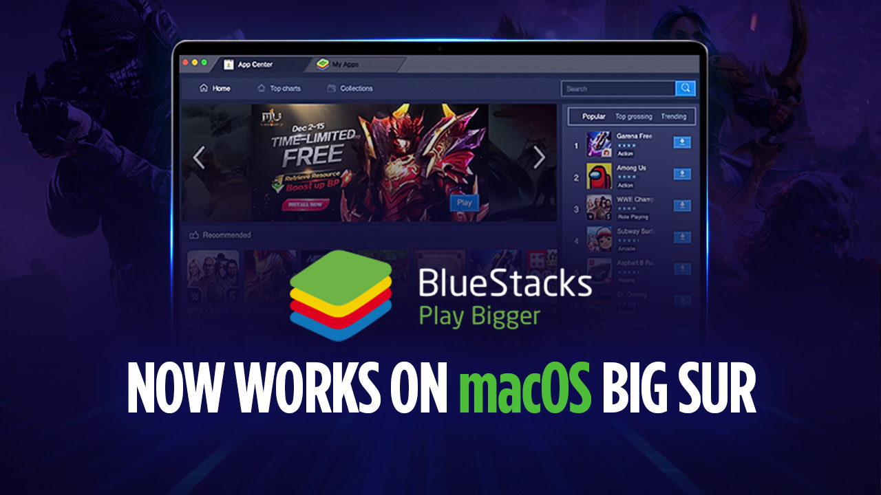 Android Emulator BlueStacks support macOS 11 Big Sur