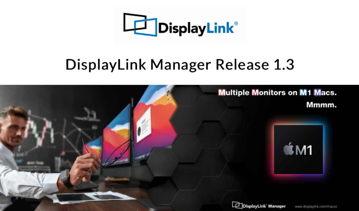 DisplayLink Manager v1 3 update now available