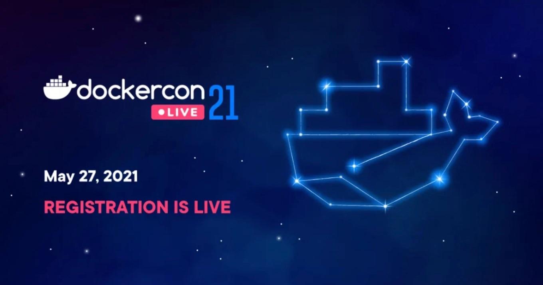 DockerCon LIVE 2021